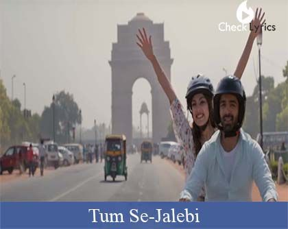 Tum Se Lyrics