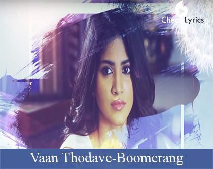 Vaan Thodave Song Lyrics