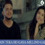 MAIN TERA HO GAYA Lyrics