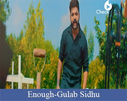 Enough Lyrics | Gulab Sidhu