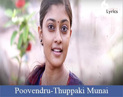 Poovendru Lyrics