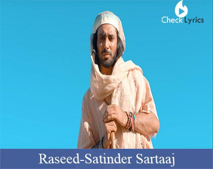 Raseed Lyrics | Satinder Sartaaj