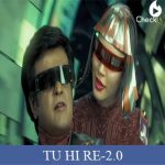 TU HI RE Lyrics