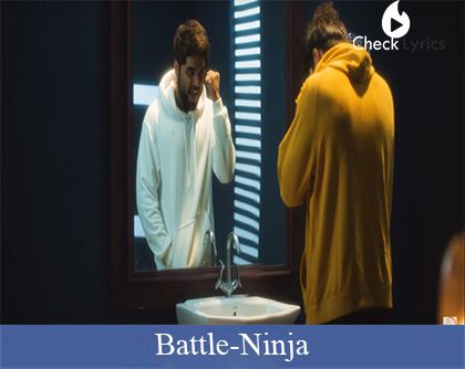 Battle Lyrics | Ninja