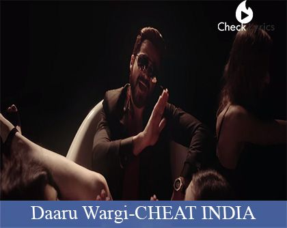 Daaru Wargi song from the movie cheat india