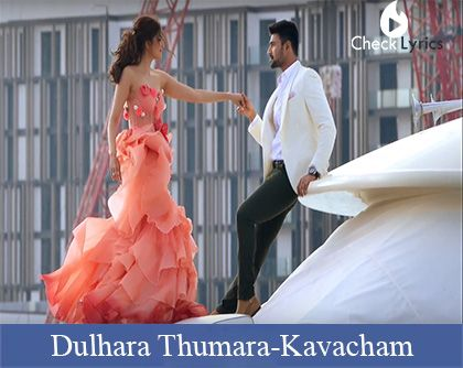 Dulhara Thumara Song Lyrics