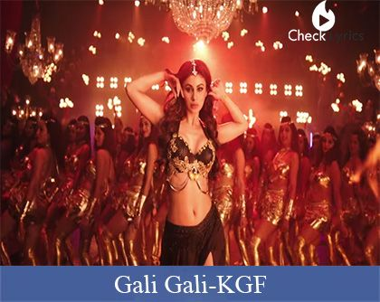 Gali Gali Lyrics | Mouni Roy