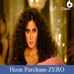 Husn Parcham Lyrics - Zero