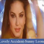 Lovely Accident Lyrics | Sunny Leone