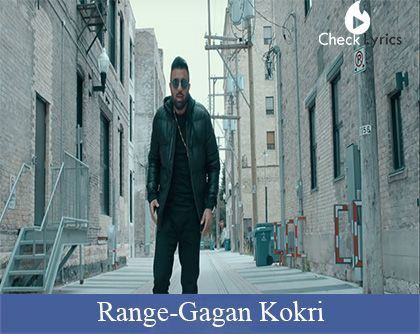 Range Lyrics | Gagan Kokri
