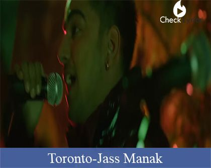 Toronto Lyrics | Jass Manak
