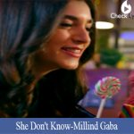She Don't Know Lyrics | Milling Gaba
