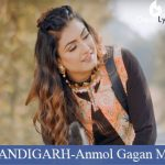 CHANDIGARH Lyrics | Anmol Gagan Maan