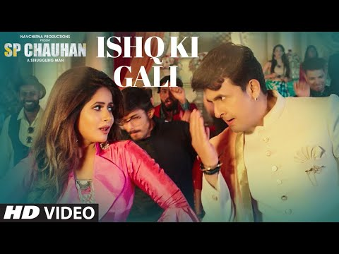 Ishq Ki Gali Lyrics - SP Chauhan