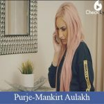 Purje Lyrics | Mankirt Aulakh