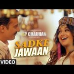 Sadke Jawaan Lyrics - Sp Chauhan