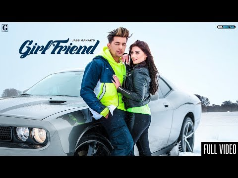 Girlfriend Lyrics | Jass Manak | Age 19