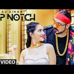Top Notch Lyrics | AJ Singh