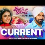 Current Lyrics sung by Gippy Grewal