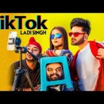Tik Tok Lyrics sung by Ladi Singh