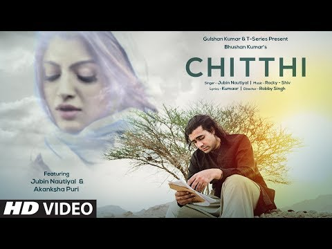 Chitthi Lyrics | Jubin Nautiyal