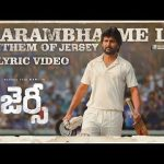 Aarambhame Le Song Lyrics - Jersey