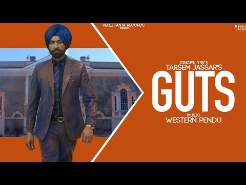 Guts Lyrics | Tarsem Jassar