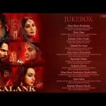 Kalank Song Lyrics - Kalank