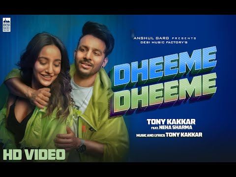 Dheeme Dheeme Lyrics | Tony Kakkar