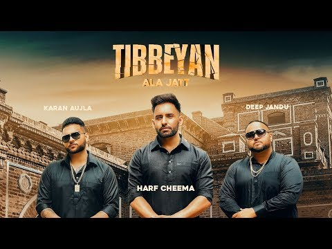 Tibbeyan Ala Jatt Lyrics | Harf Cheema