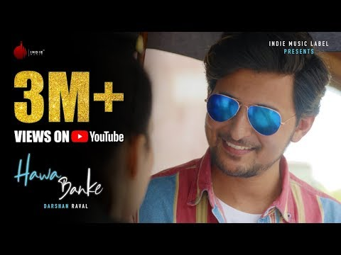 Hawa Banke Lyrics | Darshan Raval